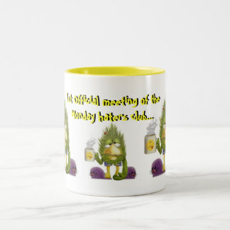 Monday Haters Club Mug