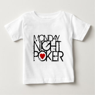 Monday Night Poker Baby T-Shirt