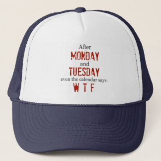 Monday Tuesday Hat