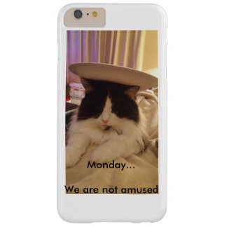 Monday... We are not Amused Barely There iPhone 6 Plus Case