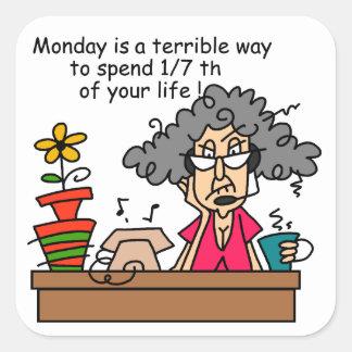Mondays Humor Square Sticker