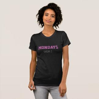 Mondays suck T-Shirt
