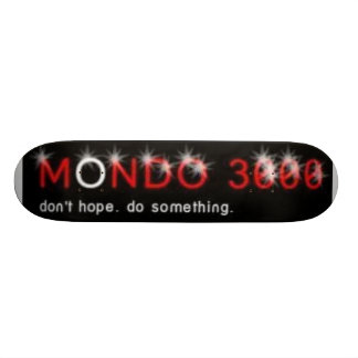 MONDO 3000 CUSTOM SKATEBOARD