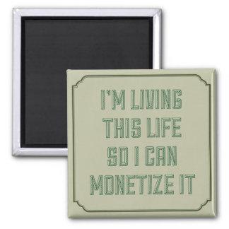 Monetize It Magnet