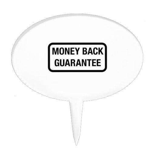 Money Back Guarantee Cake Topper