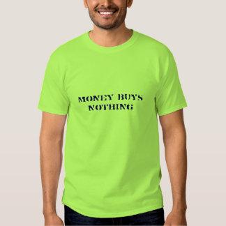 Money buys nothing (dark blue on lime) tee shirt