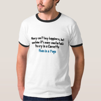 Money can't buy happiness funnt t-shirt design