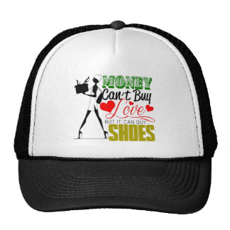 Money Can't buy Love but Shoes Cap