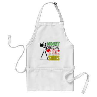 Money Can't buy Love but Shoes Standard Apron