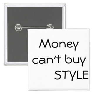 Money can't buy Style