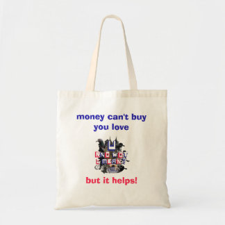 Money cant buy you love bag