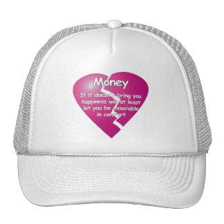 Money > Comfort Hat