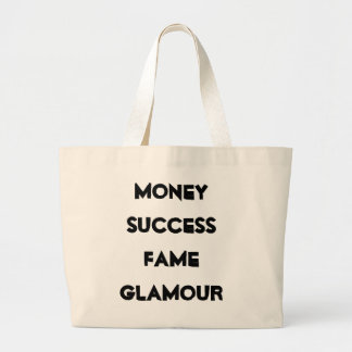 Money Famed Success Glamour Jumbo Tote Bag
