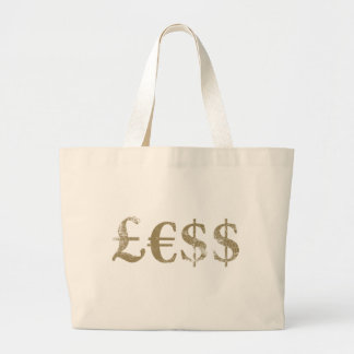 Money Is Worth Less Large Tote Bag