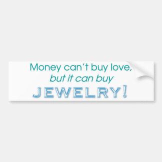 Money &  Jewelry Bumper Sticker