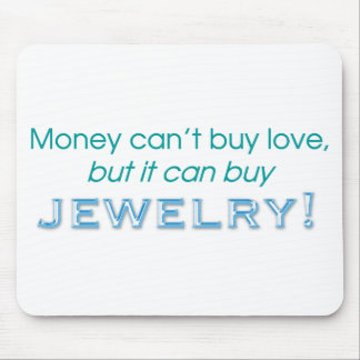 Money &  Jewelry Mouse Pad