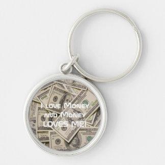 Money Loves Me Premium Keychain