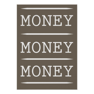 Money Money Money (poster) Poster
