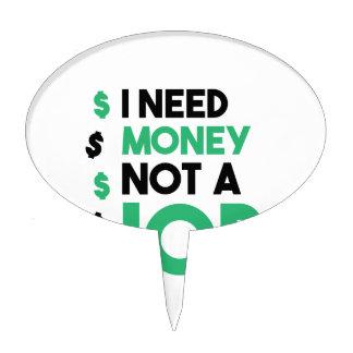 Money Not A Job Cake Pick