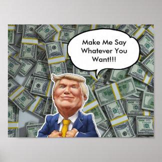 Money Obessed Trump Poster