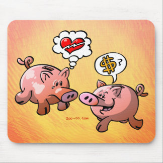 Money or Love? Mouse Pad