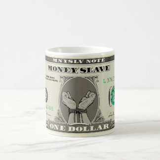 Money Slave Coffee Mug