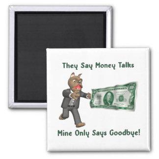 Money Talks - Man Square Magnet