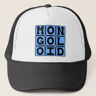 Mongoloid, Offensive Term Trucker Hat