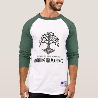 Moning Maniac's Champion T-Shirts
