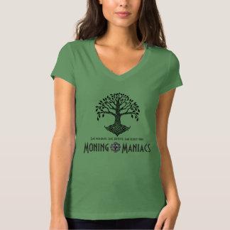 Moning Maniacs T-Shirt