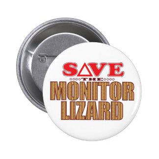Monitor Lizard Save 6 Cm Round Badge