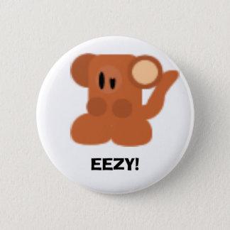 Monkey, EEZY! 6 Cm Round Badge