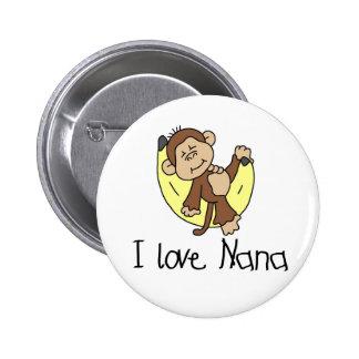 Monkey I Love Nana 6 Cm Round Badge