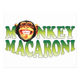 Monkey Macaroni Post Card