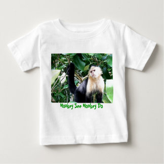 Monkey See Monkey Do Baby T-Shirt
