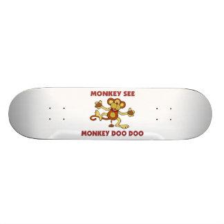 Monkey See Monkey Doo Doo Skateboard