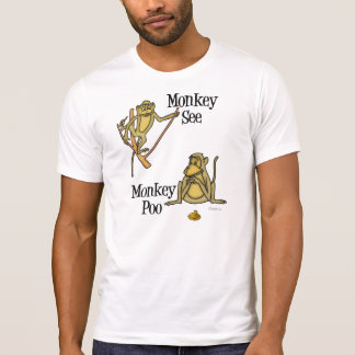 Monkey See Monkey Poo T Shirt