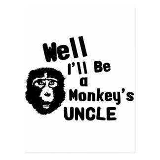 Monkeys Uncle Postcard