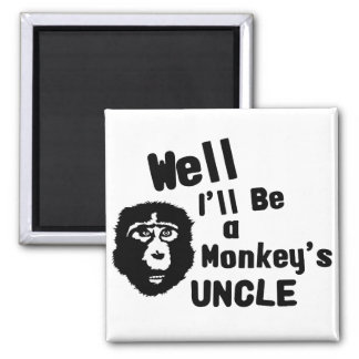Monkeys Uncle Square Magnet