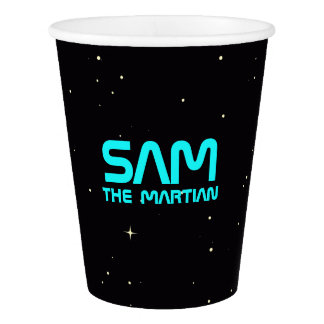 Monogram Series: You The Martian. Funny Gift. Paper Cup