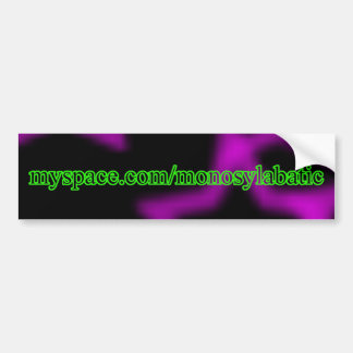 Monosylabatic Bumper Sticker