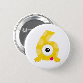 Monster 6 Birthday Badge! 6 Cm Round Badge