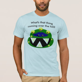 monster, What's that thing coming over the hill? T-Shirt
