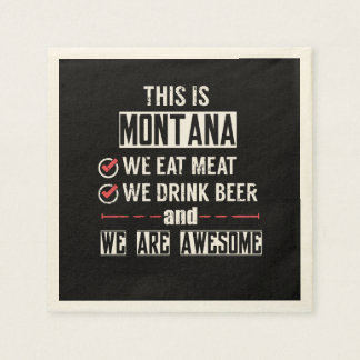 Montana Eat Meat Drink Beer Awesome Disposable Napkin