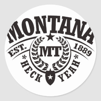 Montana, Heck Yeah, Est. 1889 Sticker
