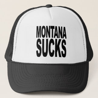 Montana Sucks Trucker Hat