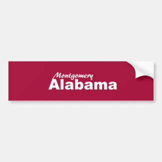 Montgomery, Alabama Bumper Sticker