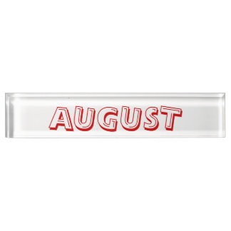 Month of August Desk Namplate by Janz Desk Nameplates