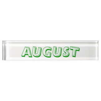Month of August Desk Namplate by Janz Name Plates