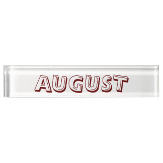 Month of August Desk Namplate by Janz Nameplate